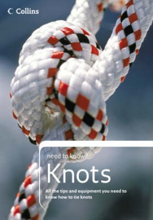 Collins Need To Know: Knots by Unknown