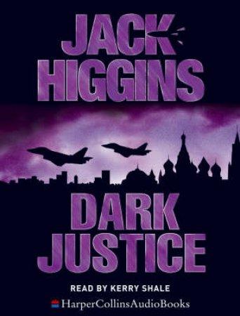 Dark Justice - Cassette by Jack Higgins