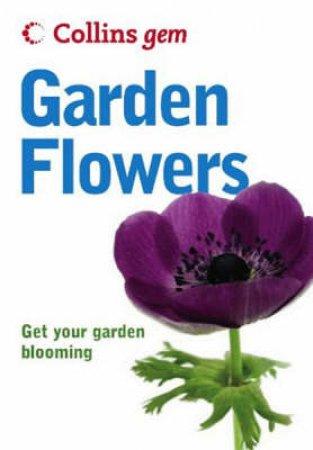 Collins Gem: Garden Flowers by Unknown