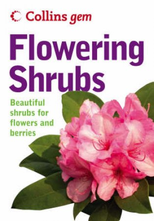 Collins Gem: Flowering Shrubs by Keith Rushforth