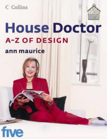 House Doctor:  A-Z Of Design by Ann Maurice