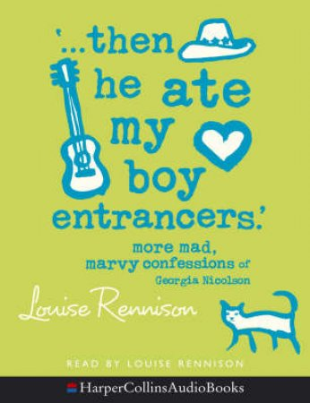 Then He Ate My Boy Entrancers - Cassette by Louise Rennison