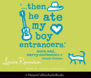 Then He Ate My Boy Entrancers - CD by Louise Rennison