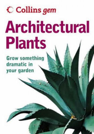 Collins Gem: Architechural Plants by Christine Shaw