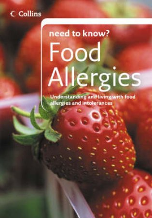 Collins Need to Know?: Food Allergies by Helen Stracey