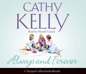 Always And Forever - CD by Cathy Kelly