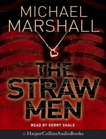 The Straw Men - Cassette by Michael Marshall