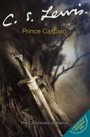The Chronicles Of Narnia: Prince Caspian by C S Lewis