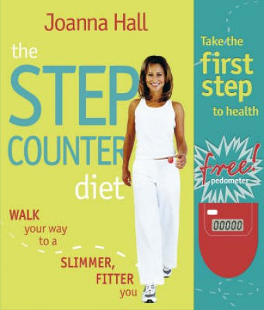 The Step Counter Diet by Joanna Hall