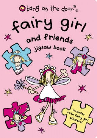 Fairy Girl And Friends Novelty Jigsaw by Bang On The Door