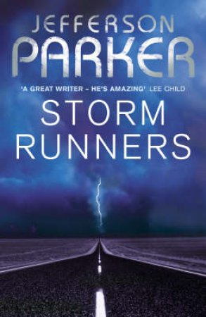 Storm Runners by Jefferson Parker
