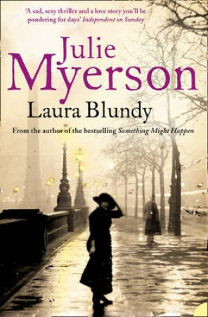 Laura Blundy by Julie Myerson