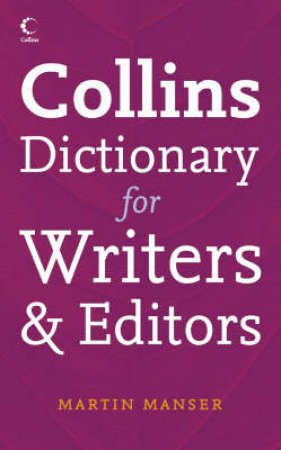 Collins Dictionary for Writers and Editors by Collins