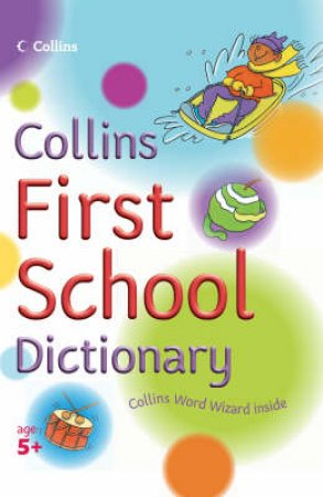Collins First School Dictionary by Evelyn Goldsmith