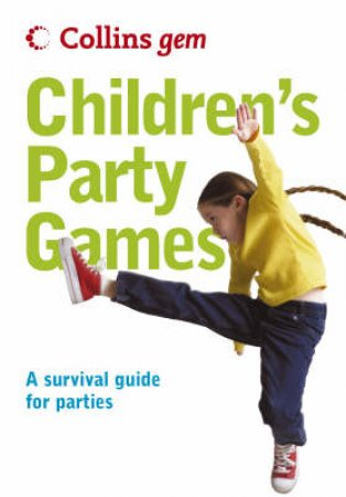Collins Gem: Children's Party Games by Unknown