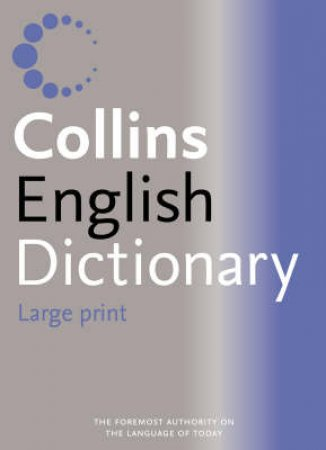 Collins English Dictionary - Large Print by Unknown