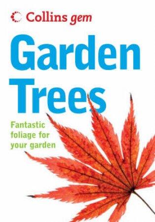 Collins Gem: Garden Trees by Unknown