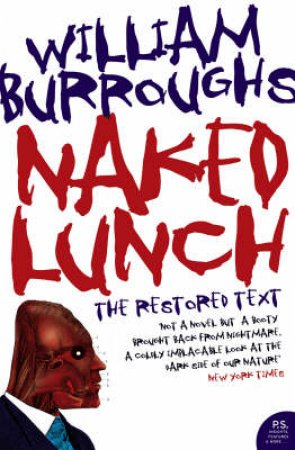 Naked Lunch: The Revised Lunch by William S Burroughs