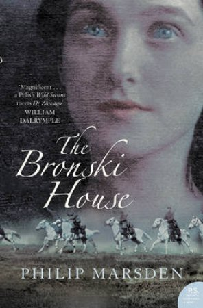 The Bronski House by Philip Marsden-Smedley
