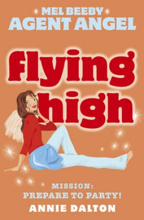 Flying High by Annie Dalton