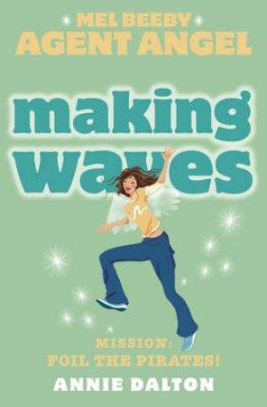 Making Waves by Annie Dalton