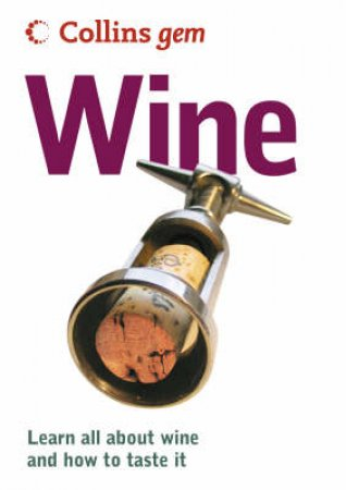 Collins Gem: Wine by None