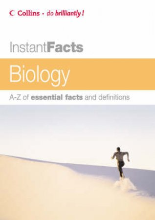 Collins Instant Facts: Biology by Unknown
