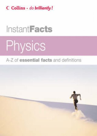 Collins Instant Facts: Physics by Kenneth Dobson
