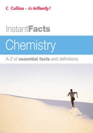 Collins Instant Facts: Chemistry by W A Scott