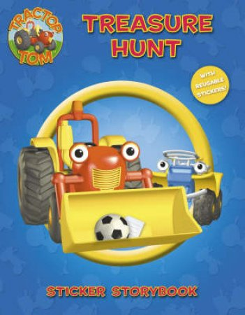 Tractor Tom: Treasure Hunt Sticker Storybook by Unknown