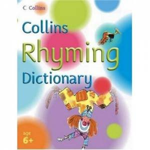 Collins Rhyming Dictionary by Sue Graves & Brian Moss