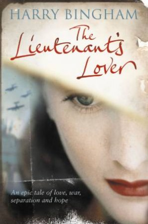 The Lieutenant' Lover by Harry Bingham