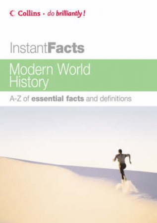 Collins Instant Facts: Modern World History by Unknown
