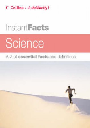 Collins Instant Facts: Science by Unknown