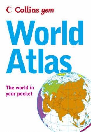 Collins Gem: World Atlas by Unknown