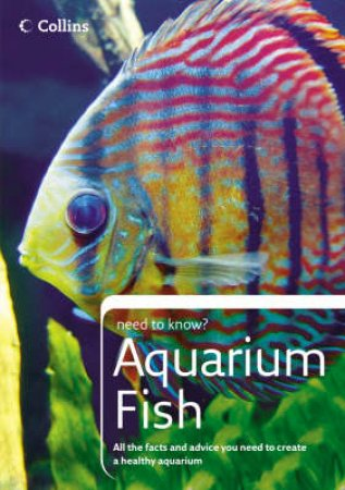 Collins Need To Know: Aquarium Fish by Don Harper