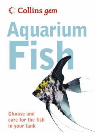 Collins Gem: Aquarium Fish by Unknown