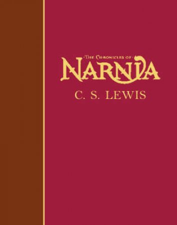 The Complete Chronicles Of Narnia Gift Book by C S Lewis