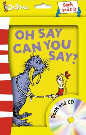 Dr Seuss: Oh Say Can You Say? - Book & CD by Dr Seuss