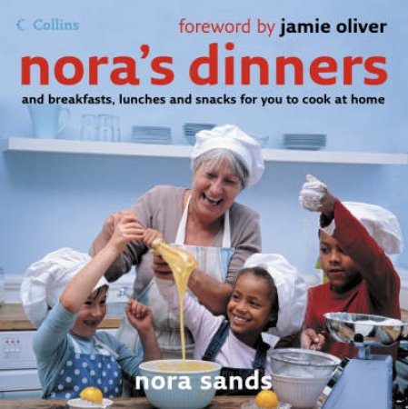 Nora's Dinners by Nora Sands