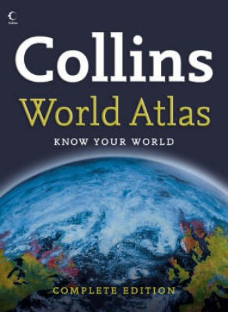Collins Complete World Atlas by Unknown