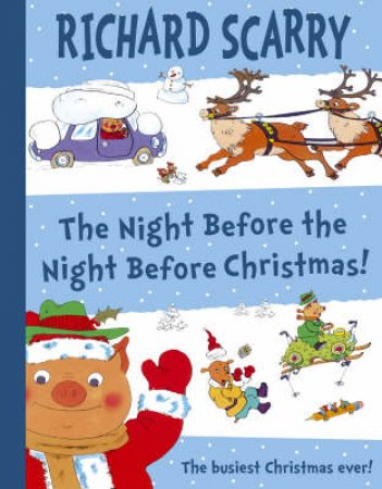The Night Before The Night Before Christmas! by Richard Scarry
