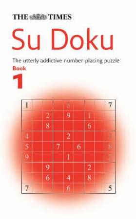 Su Doku: The Utterly Addictive Number Placing Puzzle by Gould  Wayne