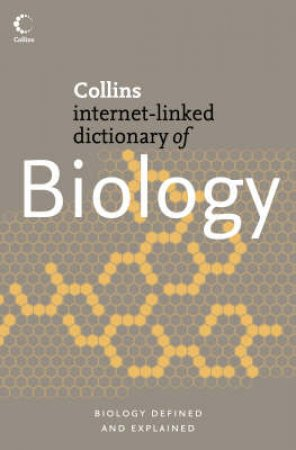 Collins Internet-Linked Dictionary Of Biology by Various
