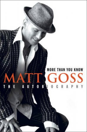 More Than You Know by Goss Matt