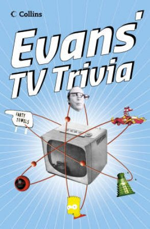 Evans' TV Trivia by Jeff Evans