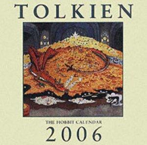 Tolkien The Hobbit Calendar 2006 by J R R Tolkien