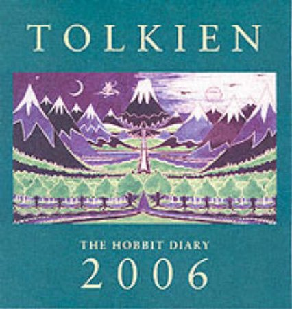 Tolkien The Hobbit Diary 2006 by J R R Tolkien