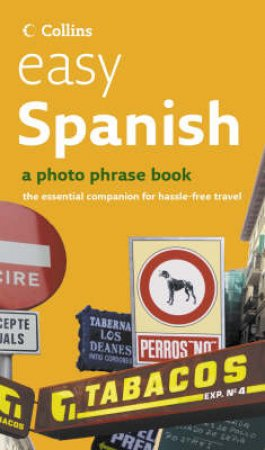 Collins Easy Spanish: A Photo Phrase Book + CD by Various