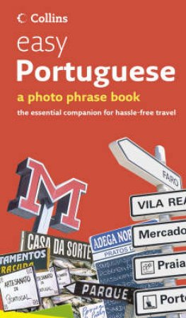 Collins Easy Portuguese: A Photo Phrase Book by Various